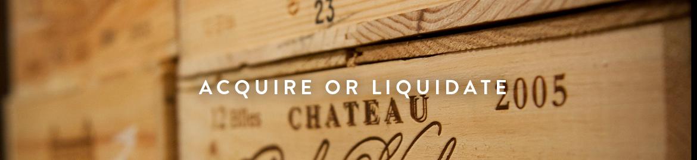 Acquire or Liquidate Wine Collection